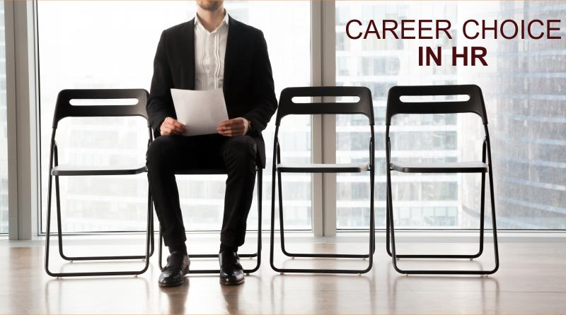 Career Choice In HR