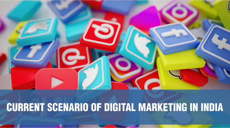Current Scenario of Digital Marketing in India