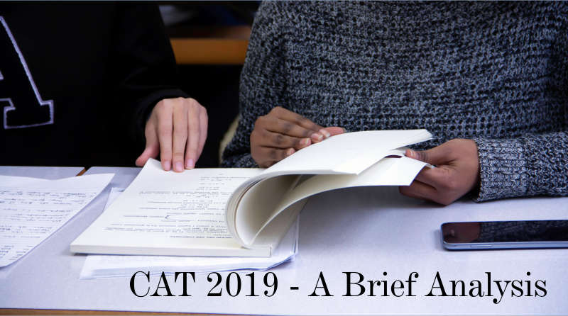 CAT 2019: A Brief Analysis