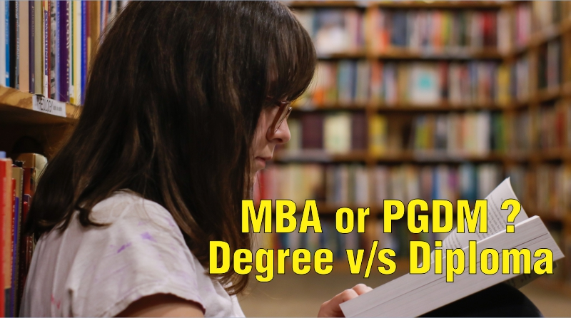 MBA or PGDM? Degree v/s Diploma