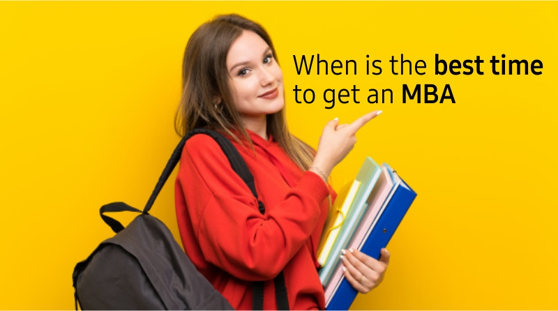 When is the best time to get an MBA