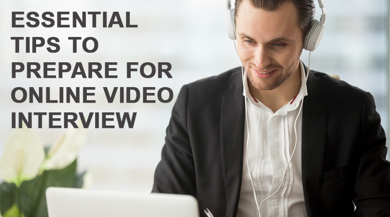 Essential tips to prepare for online video interview.